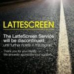 ¿El fin de Lattescreen?
